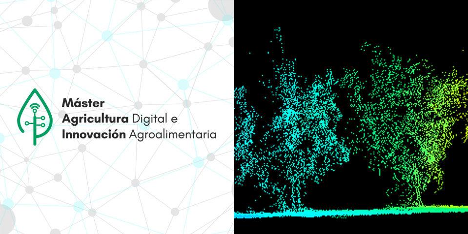 Máster en Agricultura Digital e Innovación Agroalimentaria ETSIA