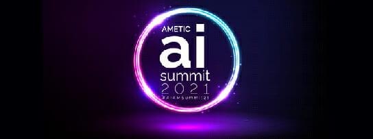 AMETIC Artificial Intelligence Summit 2021